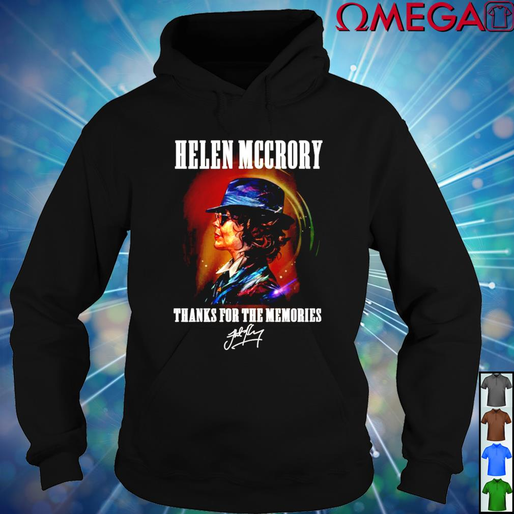Helen McCrory thanks for the memories signature hoodie