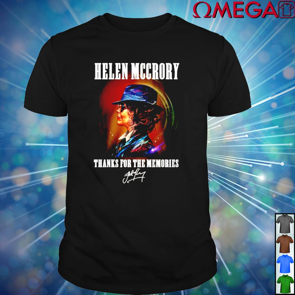Helen McCrory thanks for the memories signature shirt