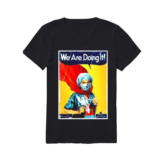 Nurse Hero We are doing It V-neck-t-shirt