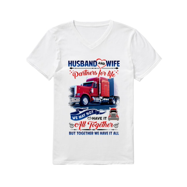 Trucker Husband and Wife Partners For Life V-neck-t-shirt